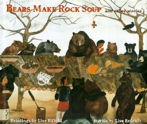 Bears Make Rock Soup and Other Stories Cover