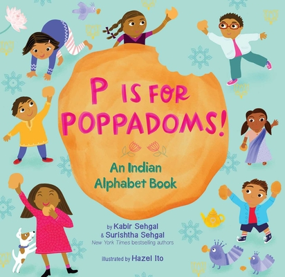 P Is for Poppadoms!: An Indian Alphabet Book Cover Image