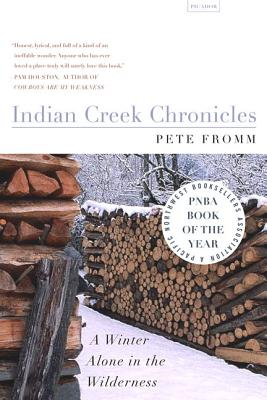 Indian Creek Chronicles: A Winter Alone in the Wilderness Cover Image