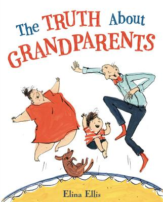 Cover for The Truth About Grandparents