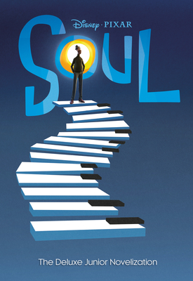 Soul: The Deluxe Junior Novelization (Disney/Pixar Soul) Cover Image