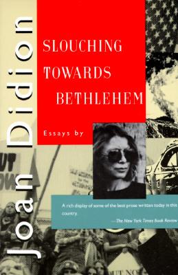 Slouching Towards Bethlehem: Essays Cover Image
