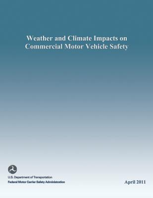 Weather and Climate Impacts on Commercial Motor Vehicle Safety Cover Image