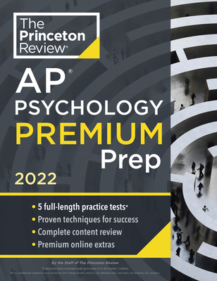 Princeton Review AP Psychology Premium Prep, 2022: 5 Practice Tests + Complete Content Review + Strategies & Techniques (College Test Preparation) Cover Image