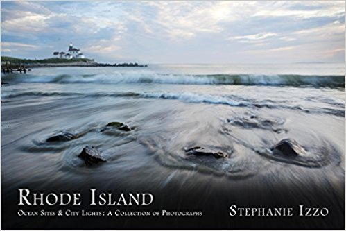 RHODE ISLAND Ocean Sites & City Lights: A Collection of Photographs Cover Image