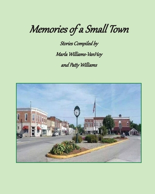 Memories of a Small Town: Stories from Loogootee, Indiana Cover Image