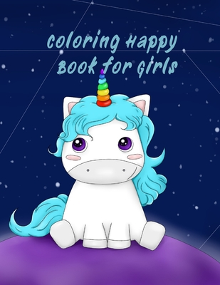Coloring Happy Book for Girls: Ages 4+, 61 Cute Coloring Pages, Robots, Number 1-10, Circus, Children and Mermaids for Kids Cover Image