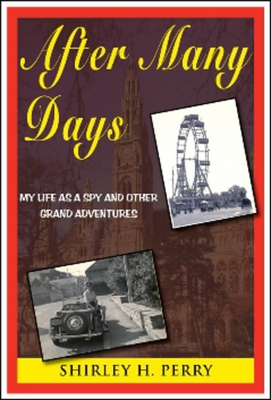 After Many Days: My Life as a Spy and Other Grand Adventures Cover Image