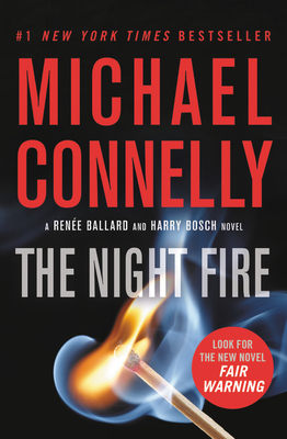 The Night Fire (A Ballard and Bosch Novel #22) Cover Image