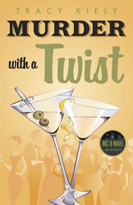 Murder with a Twist (Nic & Nigel Mystery #1) Cover Image