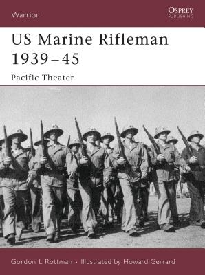 US Marine Rifleman 1939-45: Pacific Theater Cover Image