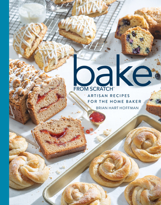 Bake from Scratch (Vol 4): Artisan Recipes for the Home Baker Cover Image