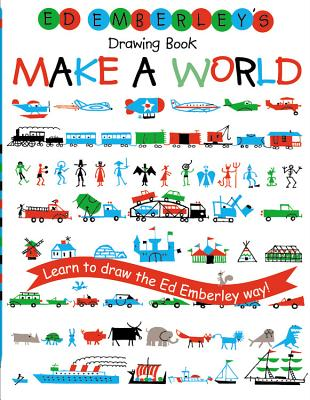 Ed Emberley's Drawing Book: Make a World Cover Image