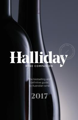 Halliday Wine Companion 2017: The Bestselling and Definitive Guide to Australian Wine Cover Image