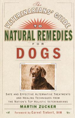 The Veterinarians' Guide to Natural Remedies for Dogs Cover