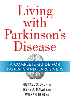 Living with Parkinson's Disease: A Complete Guide for Patients and Caregivers Cover Image