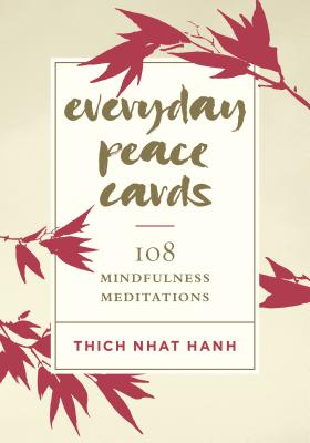Everyday Peace Cards: 108 Mindfulness Meditations Cover Image