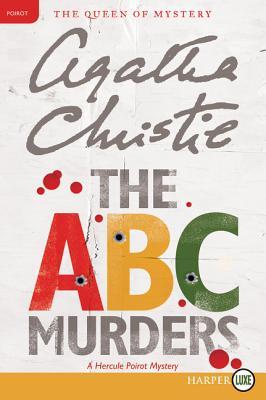 The ABC Murders: A Hercule Poirot Mystery (Hercule Poirot Mysteries #13) Cover Image