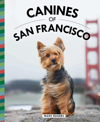 Canines of San Francisco Cover Image