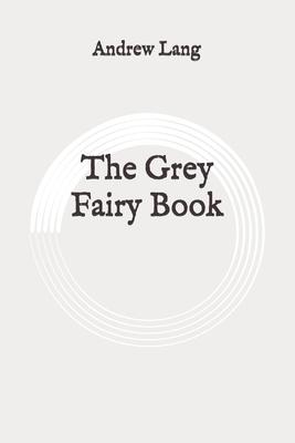 The Grey Fairy Book: Original Cover Image
