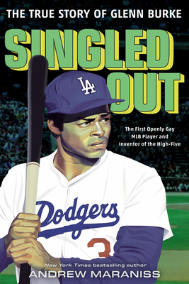 Singled Out: The True Story of Glenn Burke Cover Image