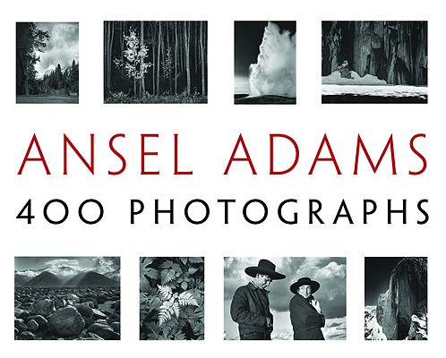 Ansel Adams: 400 Photographs Cover Image