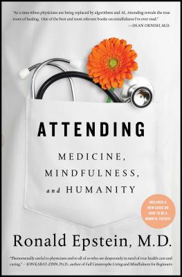 Attending: Medicine, Mindfulness, and Humanity Cover Image