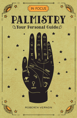 In Focus Palmistry: Your Personal Guide Cover Image