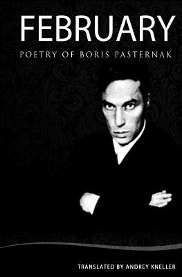 February: Selected Poetry of Boris Pasternak Cover Image