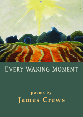 Every Waking Moment Cover Image