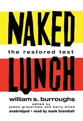 Naked Lunch: The Restored Text [With Headphones] Cover Image