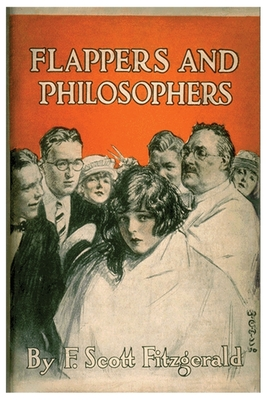 Flappers & Philosophers: F Scott Fitzgerald Short Stories Classic Works Cover Image