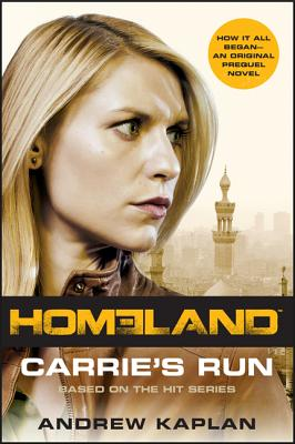 Homeland: Carrie's Run: A Homeland Novel Cover Image