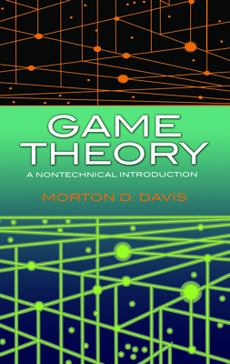 Game Theory: A Nontechnical Introduction (Dover Books on Mathematics) Cover Image