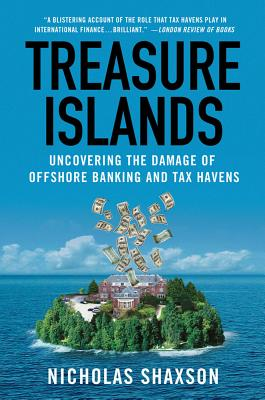 Treasure Islands: Uncovering the Damage of Offshore Banking and Tax Havens Cover Image