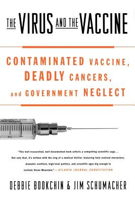 Cover for The Virus and the Vaccine