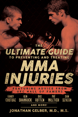 Cover for The Ultimate Guide to Preventing and Treating MMA Injuries
