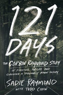 Cover art for 121 Days, by Sadie Raymond and Corbin Raymond