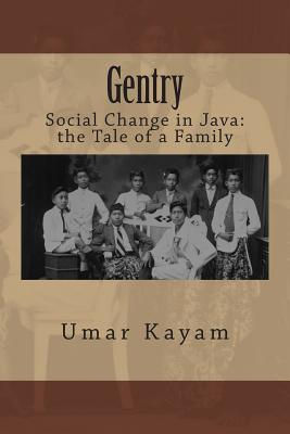 Gentry: Social Change in Java: the Tale of a Family Cover Image