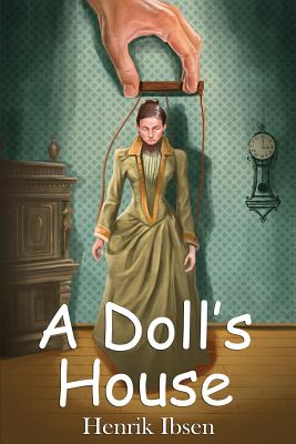 an overview of the themes in a dolls house a play by henrik ibsen Symbolism in a doll's house ibsen  o'neil and henrik ibsen used symbolic representation of subject in conventional or unconventional forms  following are.