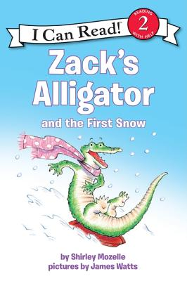 Zack's Alligator and the First Snow (I Can Read Level 2) Cover Image