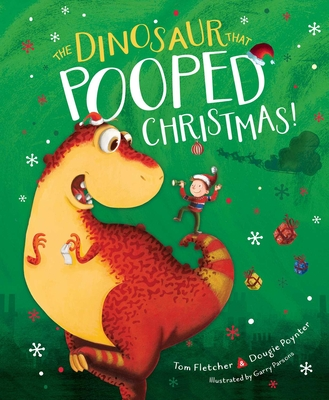 Cover for The Dinosaur That Pooped Christmas!
