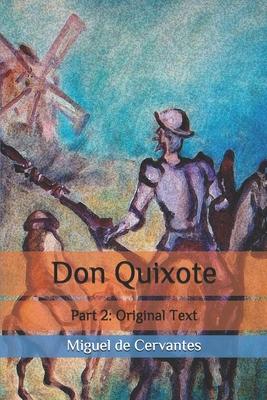 Don Quixote: Part 2: Original Text Cover Image