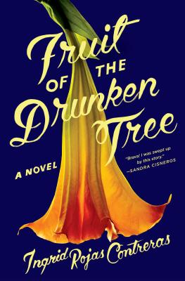 Fruit of the Drunken Tree: A Novel Cover Image