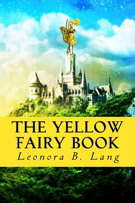 The Yellow Fairy Book: [Illustrated Edition] Cover Image