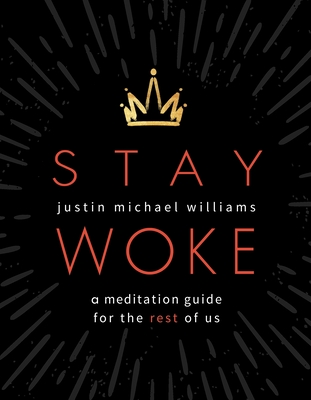 Stay Woke: A Meditation Guide for the Rest of Us Cover Image