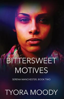 Bittersweet Motives Cover Image