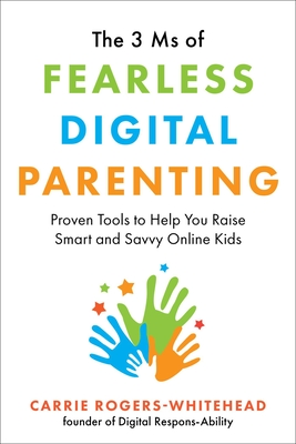 Cover for The 3 Ms of Fearless Digital Parenting