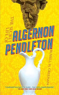 The Secret Life of Algernon Pendleton Cover Image