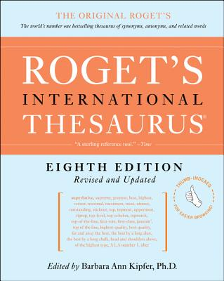 Roget's International Thesaurus, 8th Edition [thumb indexed] Cover Image